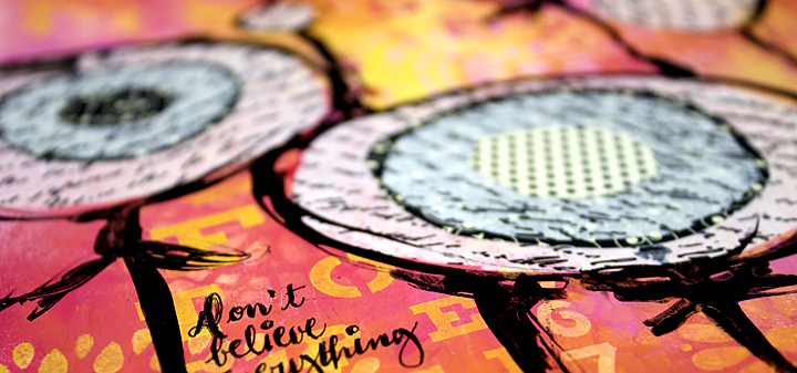 Art journal dont believe every thing you think a